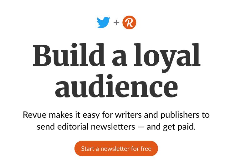 Revue, Twitter e lo storytelling: comunicare via newsletter